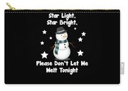 Star Light Star Bright Dont Let Me Melt Carry-all Pouch
