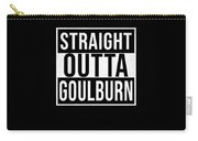Straight Outta Goulburn Carry-all Pouch