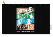 Teacher Teachers Day Coffee Nap Teachers Gift  Carry-all Pouch