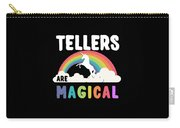 Tellers Are Magical Carry-all Pouch