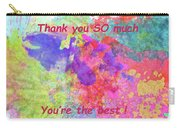 Thank You So Much Hibiscus Abstract Carry-all Pouch