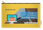 The Best Expert Resolve Quickbooks Error 6147,0 Carry-all Pouch