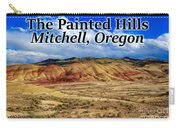 The Painted Hills Mitchell Oregon 02 Carry-all Pouch