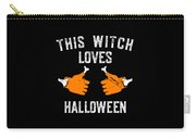 This Witch Loves Halloween Carry-all Pouch