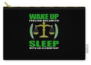 Wake Up Feeling Balanced Sleep With Accountant Carry-all Pouch