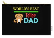 Worlds Best Toller Dad Carry-all Pouch