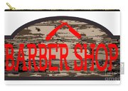 Worn Barber Shop Wooden Store Sign Carry-all Pouch