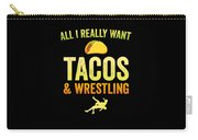 Wrestling All I Want Taco Silhouette Gift Light Carry-all Pouch