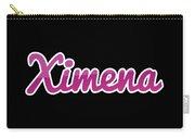 Ximena #ximena Carry-all Pouch
