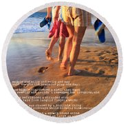 Always Ourselves We Find In The Sea Round Beach Towel