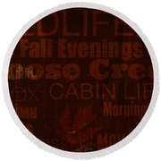Cabin Life Round Beach Towel