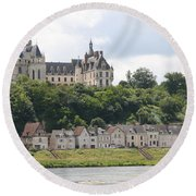 Chateau De Chaumont Stands Above The River Loire Round Beach Towel