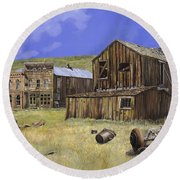 Ghost Town Of Bodie-california Round Beach Towel