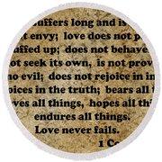 1 Cor. 13 Verses 4 - 7  Round Beach Towel