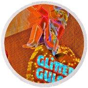 Glitter Gulch  Round Beach Towel