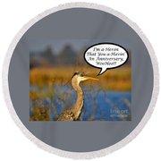 Happy Heron Anniversary Card Round Beach Towel