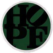 Hope In Green Round Beach Towel