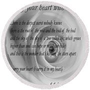 I Carry Your Heart With Me... Round Beach Towel