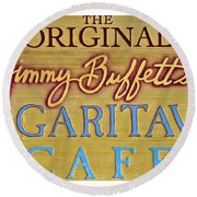 Jimmy Buffetts Margaritaville Cafe Sign The Original Round Beach Towel