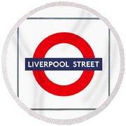 Liverpool Street  Round Beach Towel