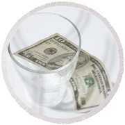 Money And A Glass Round Beach Towel