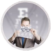 Optometrist Or Vision Doctor Holding Eye Glasses Round Beach Towel