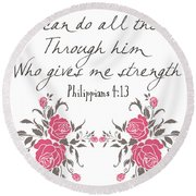 Philippians 4 13 Round Beach Towel