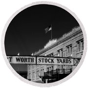 The Stock Yards Of Fort Worth Round Beach Towel