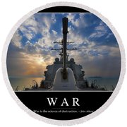 War Inspirational Quote Round Beach Towel by Stocktrek Images