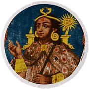 Atahualpa, Last Emperor Of The Incan Round Beach Towel
