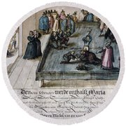 Mary, Queen Of Scots (1542-1587) Round Beach Towel