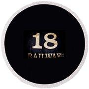 18 Railway Round Beach Towel