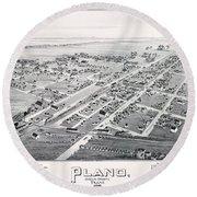 1890 Vintage Map Of Plano Texas Round Beach Towel