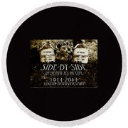 1914 - 2014 Side By Side - In Death As In Life Round Beach Towel