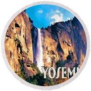 Bridal Veil Falls Yosemite National Park Round Beach Towel