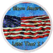 God Bless America  Round Beach Towel