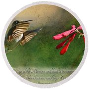 Hummingbird Morning With Verse Round Beach Towel