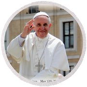 Pope Francisco Round Beach Towel by Diane Greco-Lesser