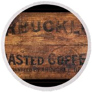 Vintage Arbuckles Roasted Coffee Sign Round Beach Towel
