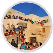 Waiting For The Sunset In Oia Town Round Beach Towel