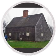 Nantucket's Oldest House Round Beach Towel