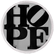 Hope In Black And White Round Beach Towel
