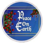 Peace On Earth Round Beach Towel