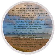 40- Wild Geese Mary Oliver Round Beach Towel