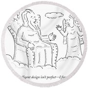 What Can I Say? Intelligent Design Isn't Perfect Round Beach Towel