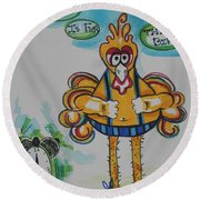 5am Is For The Birds Round Beach Towel
