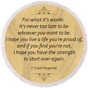 74- F. Scott Fitzgerald Round Beach Towel