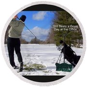 A Bad Day On The Golf Course Round Beach Towel