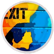 A Colorful Exit  Round Beach Towel