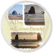 A Day On Cannon Beach Round Beach Towel